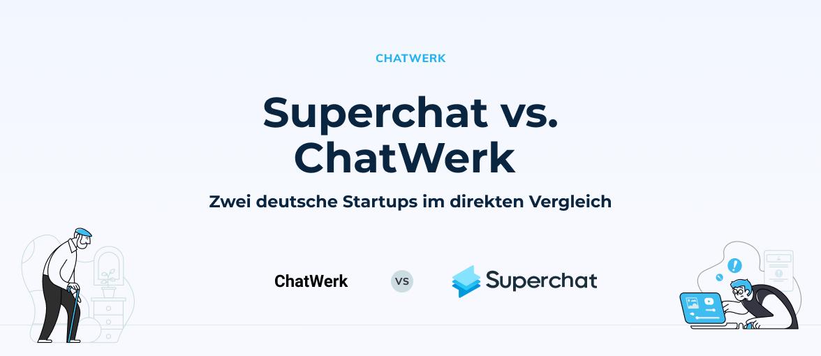 Superchat im Vergleich: Superchat vs. ChatWerk