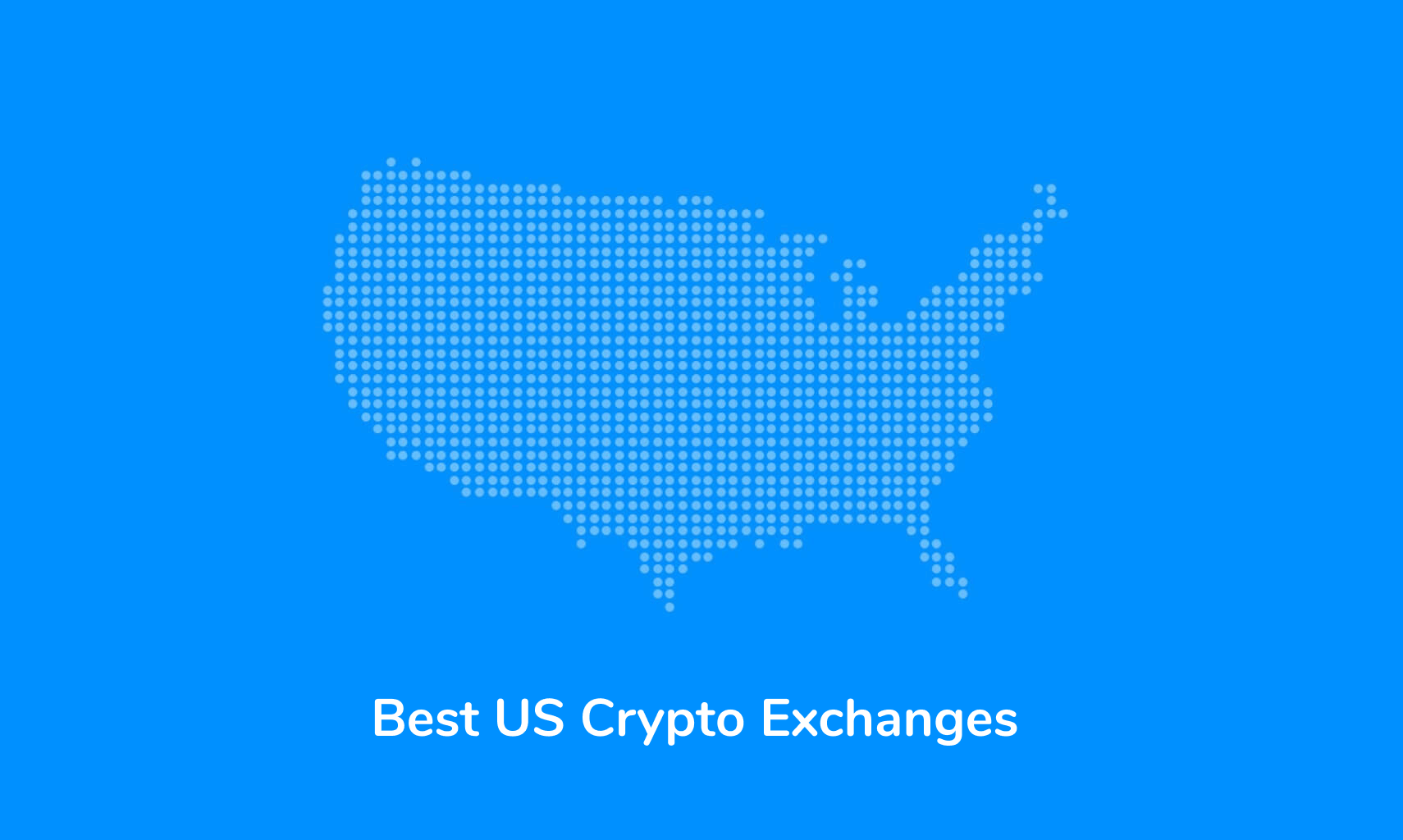 The Best Crypto Exchanges for US Traders (2021)