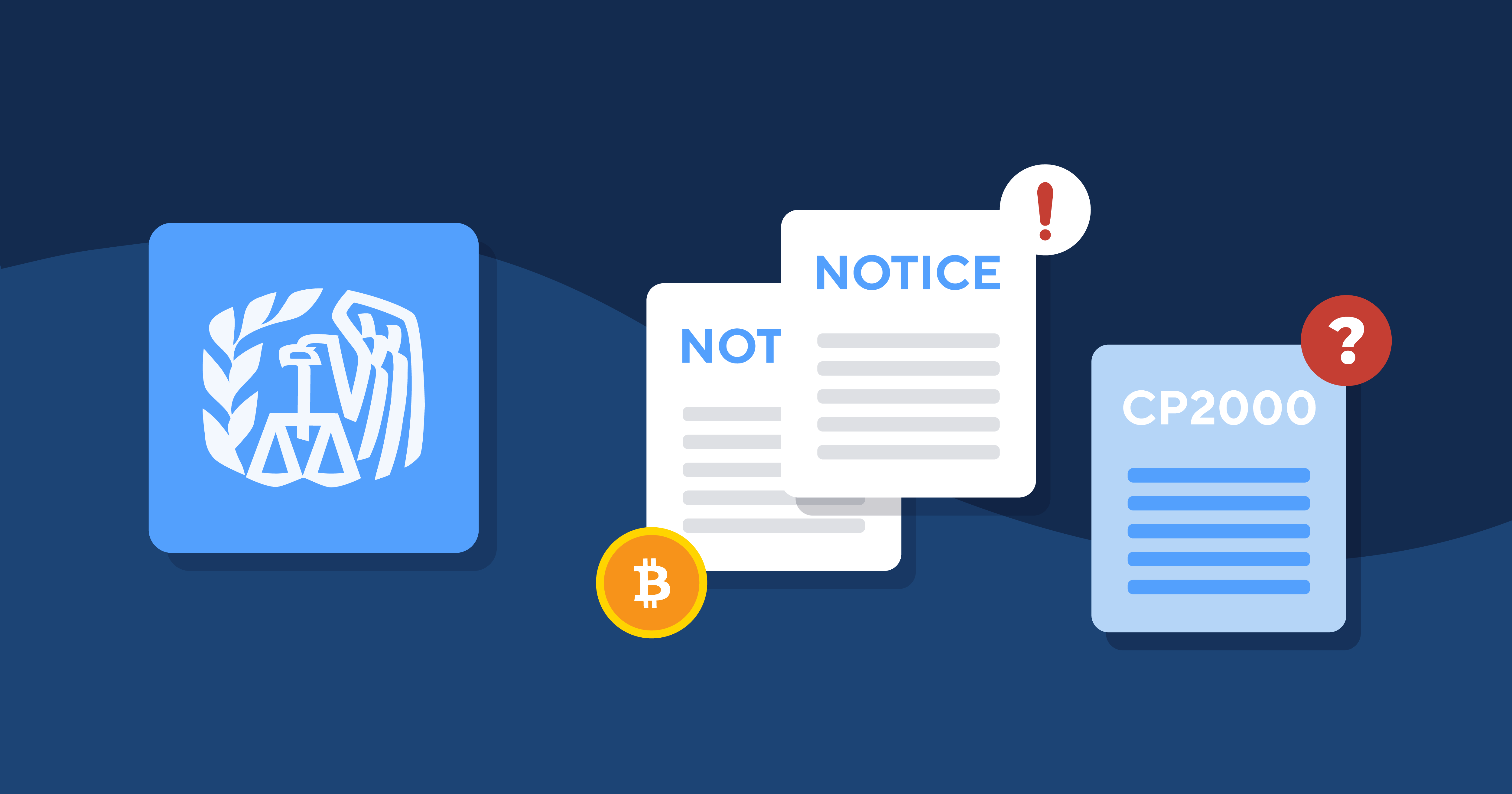 IRS Notice CP2000 for Cryptocurrency - What Do I Do?