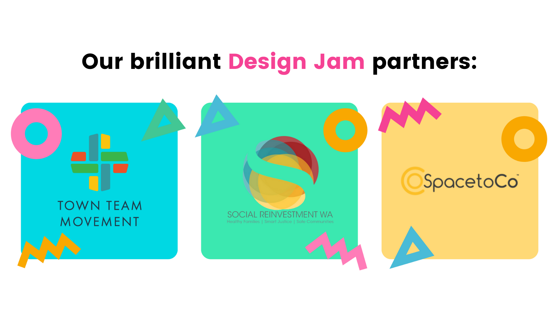 Town team movement,social reinvestment WA and SpacetoCo are all innovating to strengthen local communities at this Design Jam bootcamp