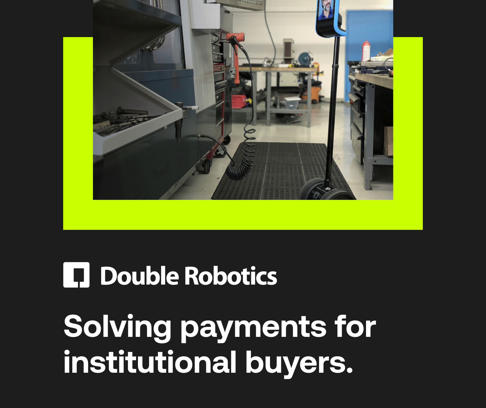 Double Robotics Makes Payments Easy for Institutional Customers