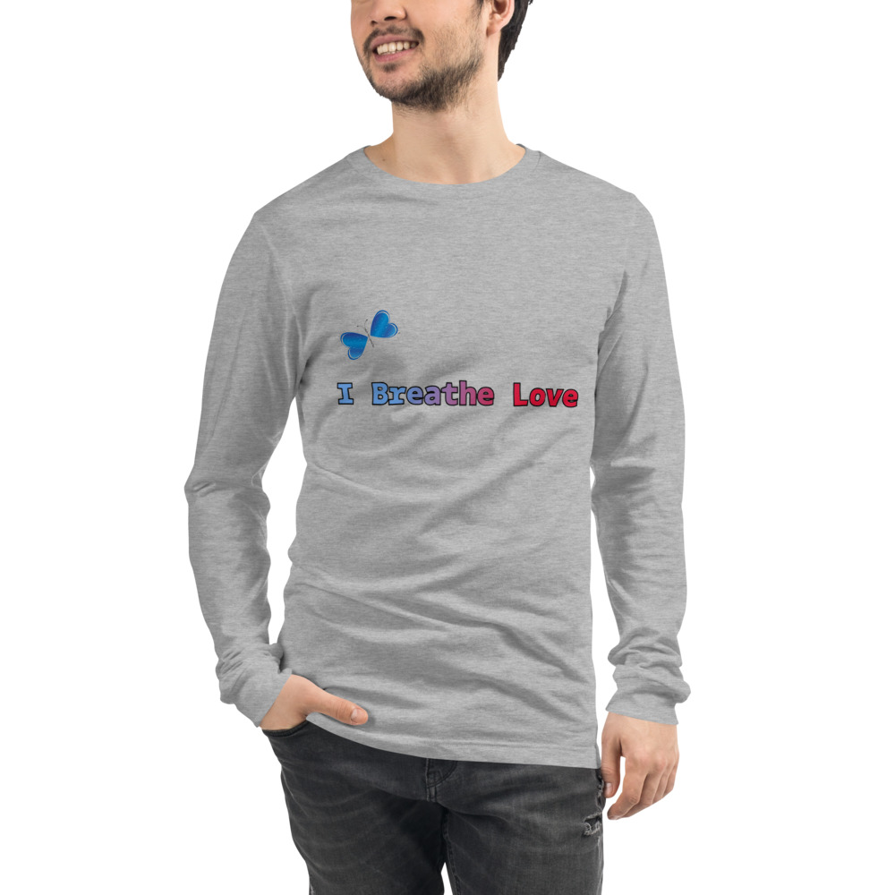 I Breathe Love Long Sleeve Tee