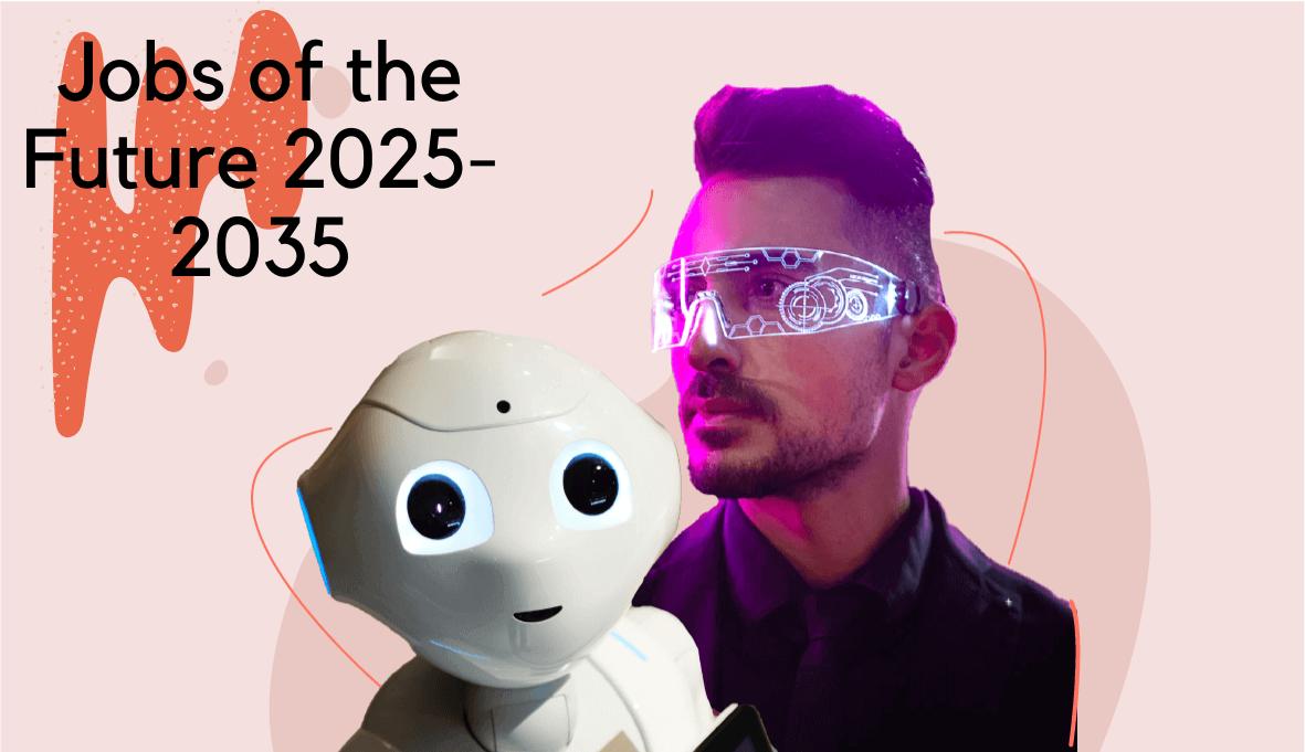 jobs of the future, jobs of the future 2025, jobs of the future 2030 on Skillhub