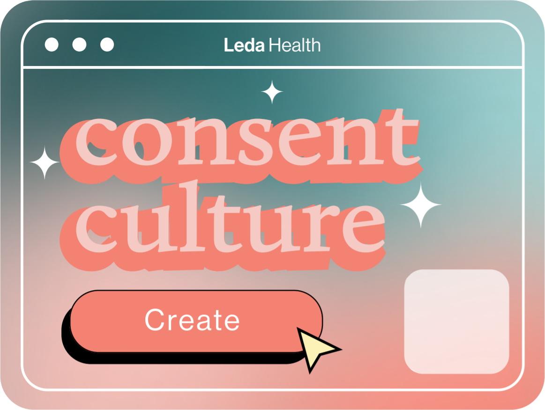 Create consent culture
