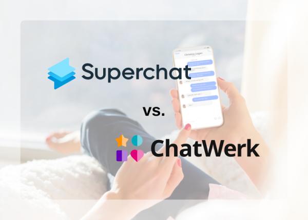 Messaging Plattformen im Vergleich: Superchat & ChatWerk