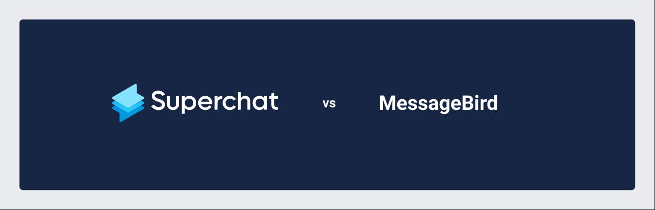Der Vergleich: Superchat vs. MessageBird