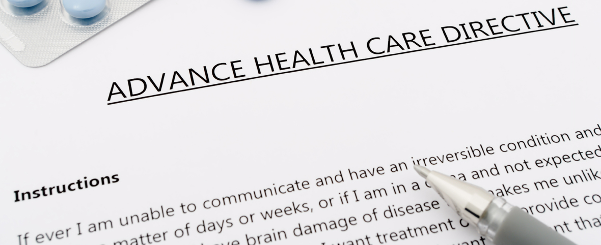 What Is an Advance Directive, and Why Should You Have One?