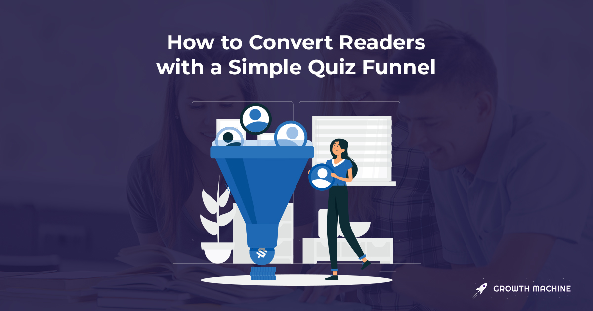 How to Boost Email Signups by 528% With a Simple Quiz Funnel