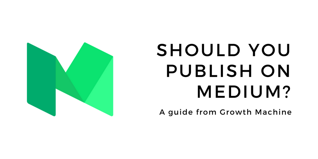 Should You Publish on Medium? The Pros and Cons for Growing a Blog