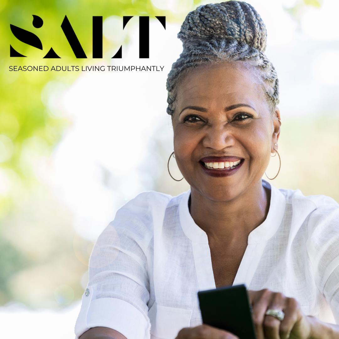 SALT Seasoned Adults Living Triumphantly