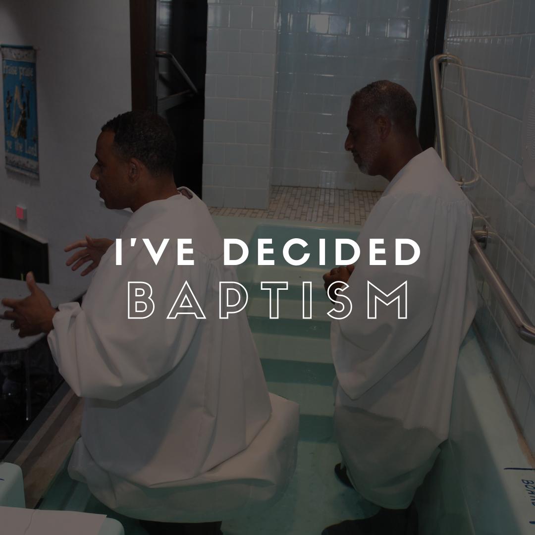 I've Decided Baptism