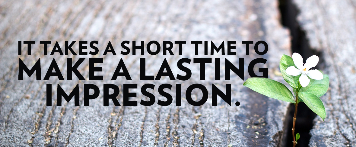 It Takes a Short Time to Make a Lasting Impression