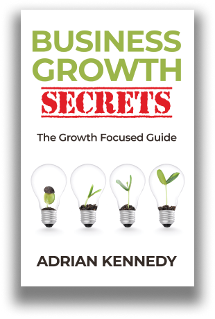 Xscape Publishing Free Gift Book Business Growth Secrets: The Growth Focused Guide by Adrian Kennedy