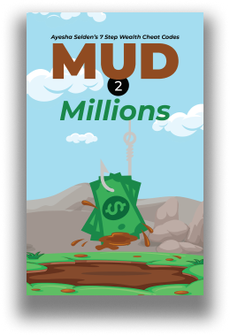 Xscape Publishing New Book Release Mud 2 Millions: Ayesha Selden's 7 Step Wealth Cheat Codes