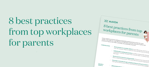 Checklist: 8 best practices from top workplaces for parents