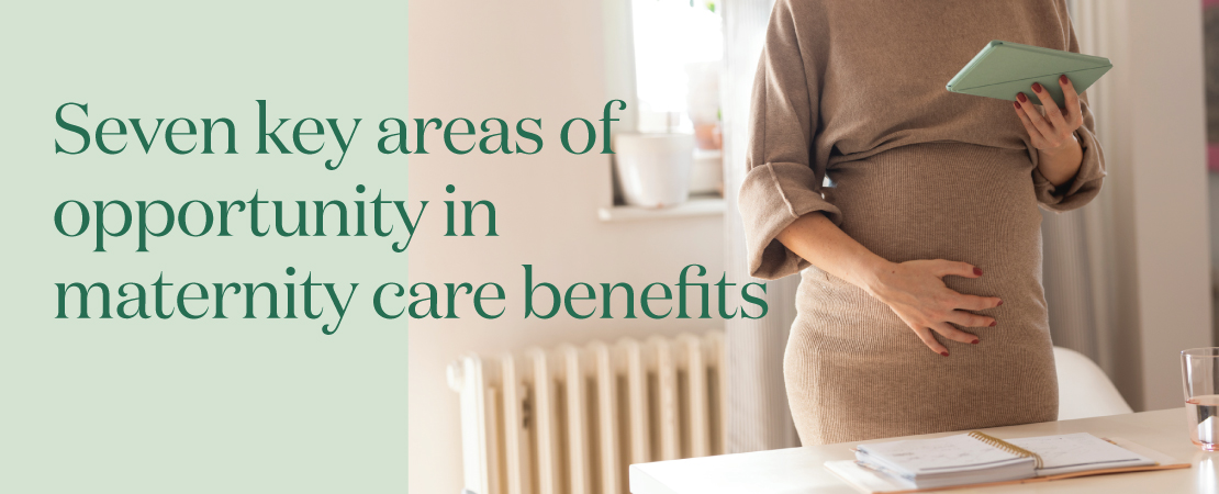 The shifting paradigm for maternity benefits