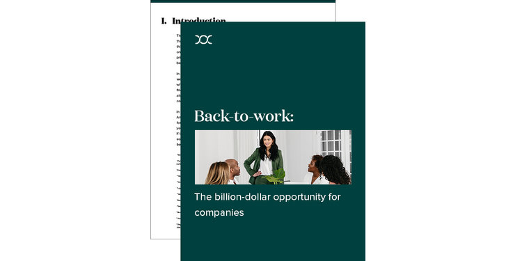Back-to-Work: The Billion-Dollar Opportunity for Companies