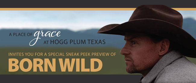 Sneak Peek: Born Wild Event (A Place of Grace at Hogg Plum Texas)