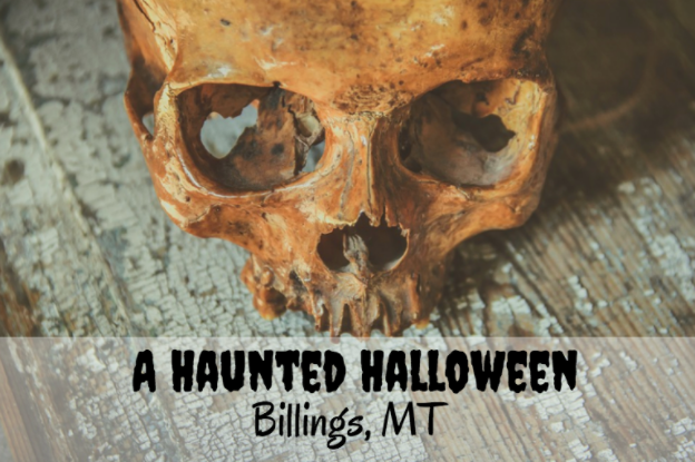 Haunted 2017 Halloween Events Around Billings