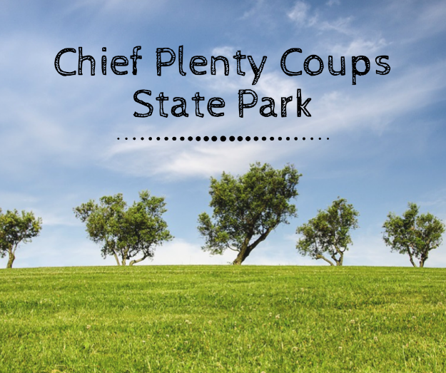 Chief Plenty Coups State Park