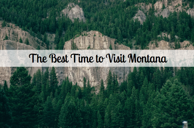 Best Time of the Year to Visit Montana