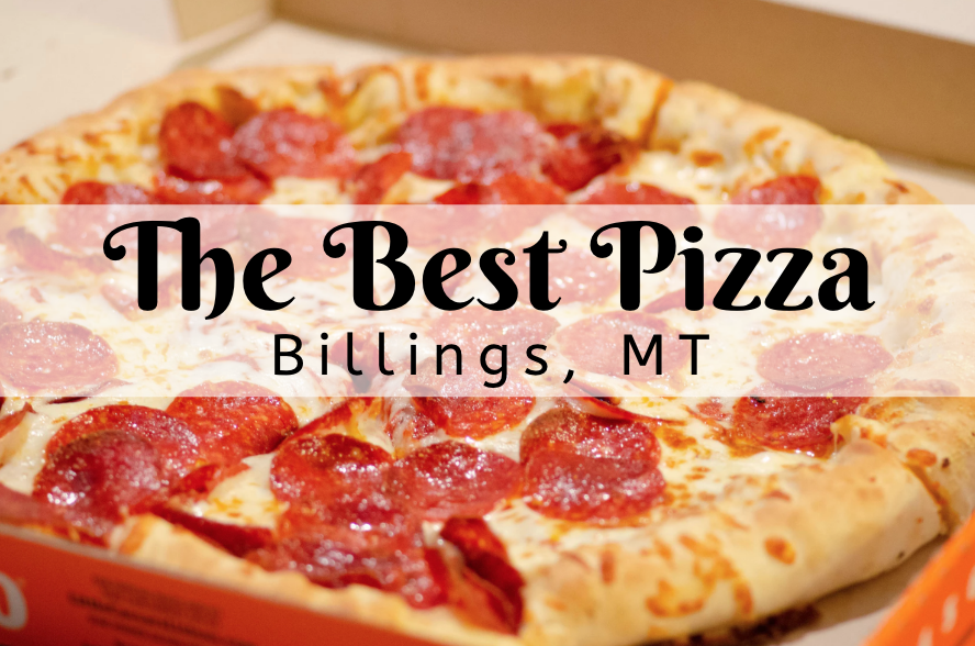 Where To Get Great Pizza in Billings, MT