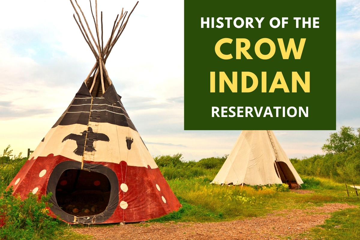 History of the Crow Indian Reservation