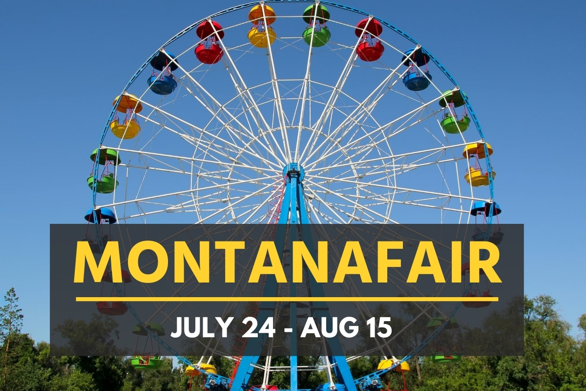 MontanaFair July 24 - Aug 15