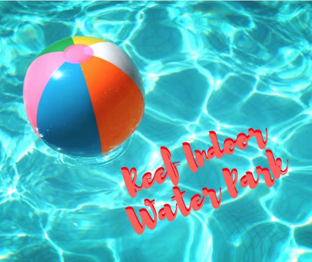 Reef Indoor Water Park