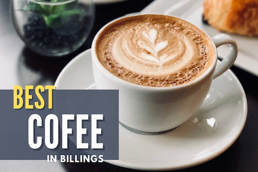 Coffee in a mug - Best Coffee in Billings