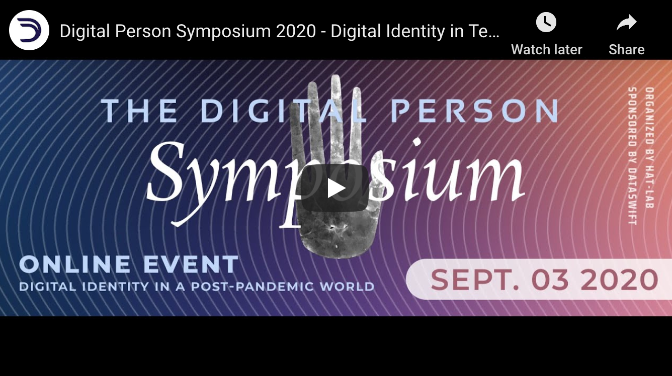 The Digital Person Symposium - Digital Identity in Technology