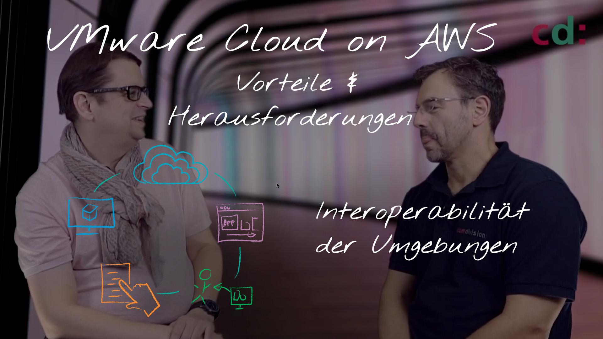 VMware Cloud on AWS – Interoperabilität der Umgebungen