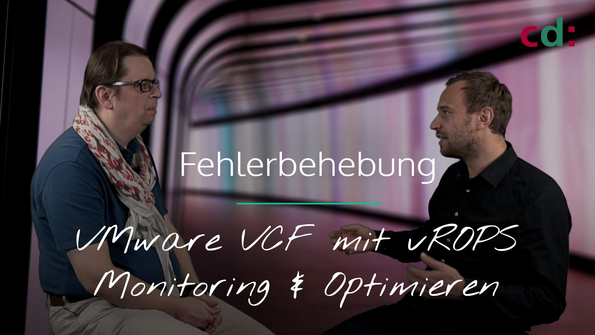 VMware VCF und vROPS - Intelligente Fehlerbehebung
