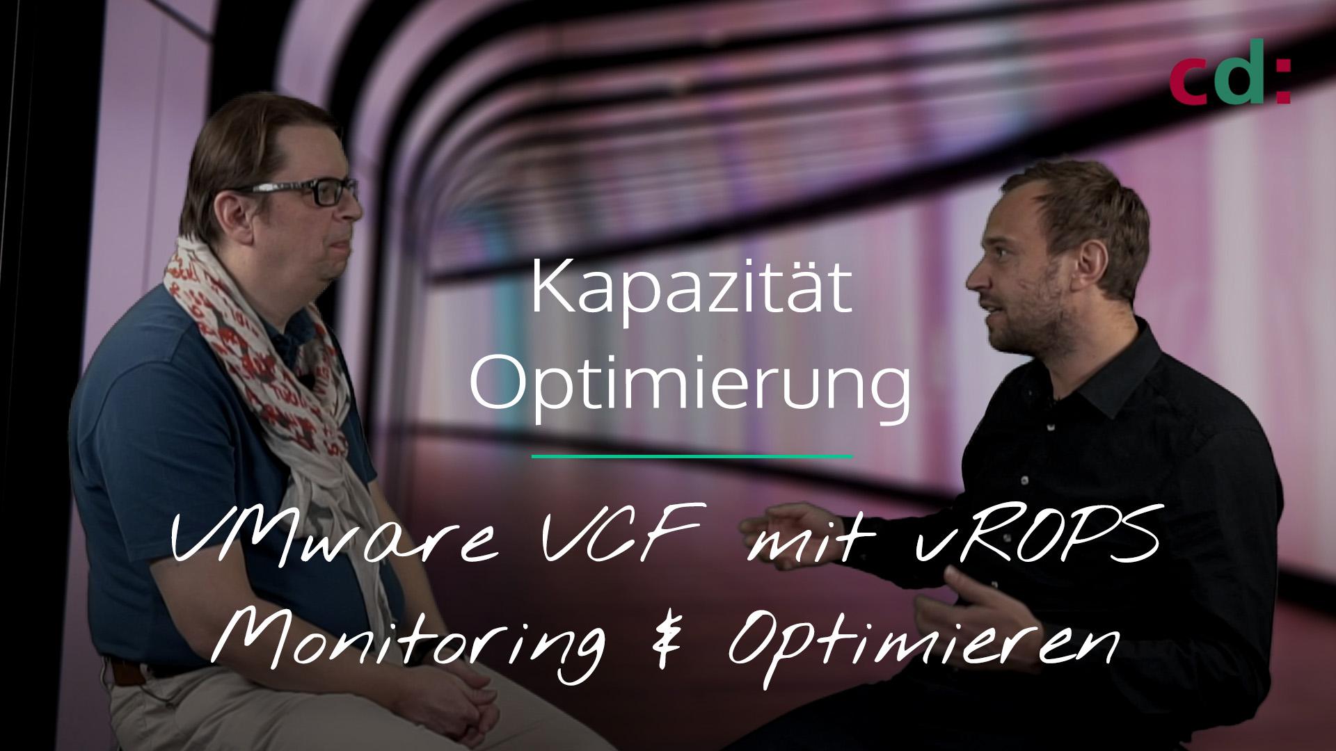 VMware VCF und vROPS - Kapazitätsmanagement