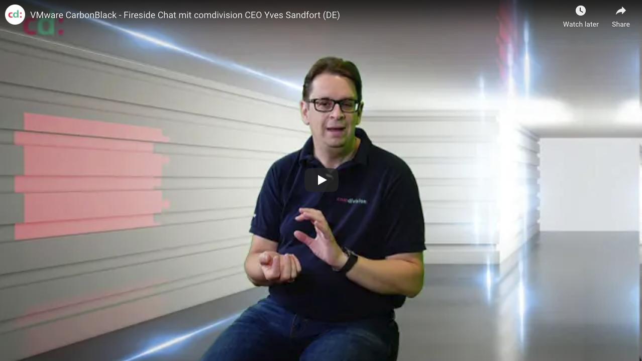 VMware CarbonBlack - Fireside Chat mit Yves Sandfort