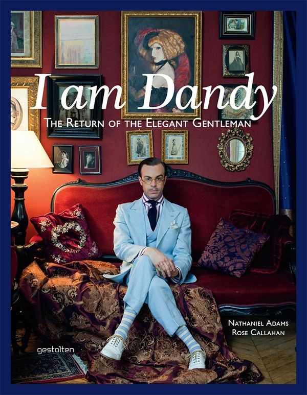 """A propos de """"I am Dandy, the Return of the Elegant Gentleman"""""""