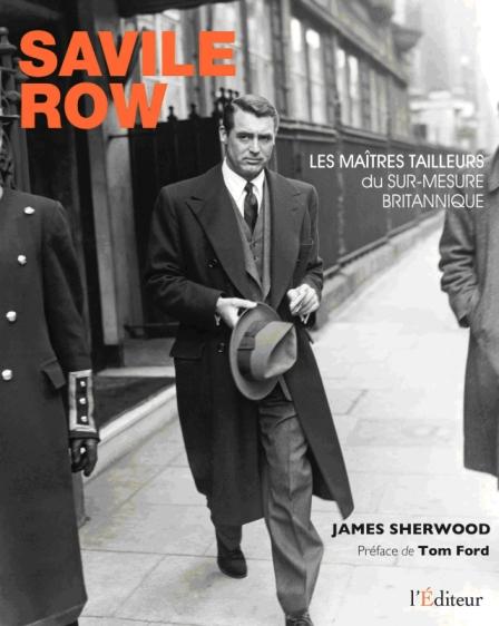 Avant-première PG : l'intégralité de l'introduction du livre SAVILE ROW