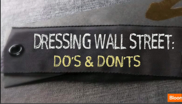 """Dressing for Wall Street"" : un reportage en 3 parties de Bloomberg TV"