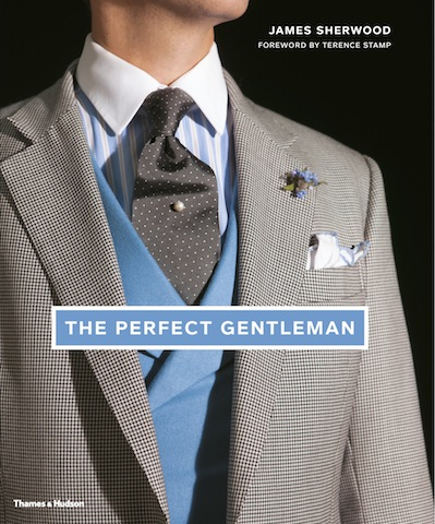 """The Perfect Gentleman"" : Le nouveau livre de James Sherwood"