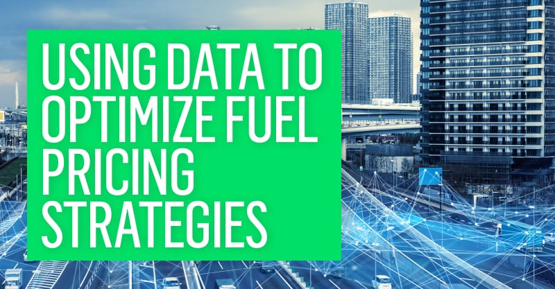 Using data to optimise fuel pricing strategies