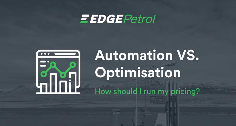 Automation vs Optimisation
