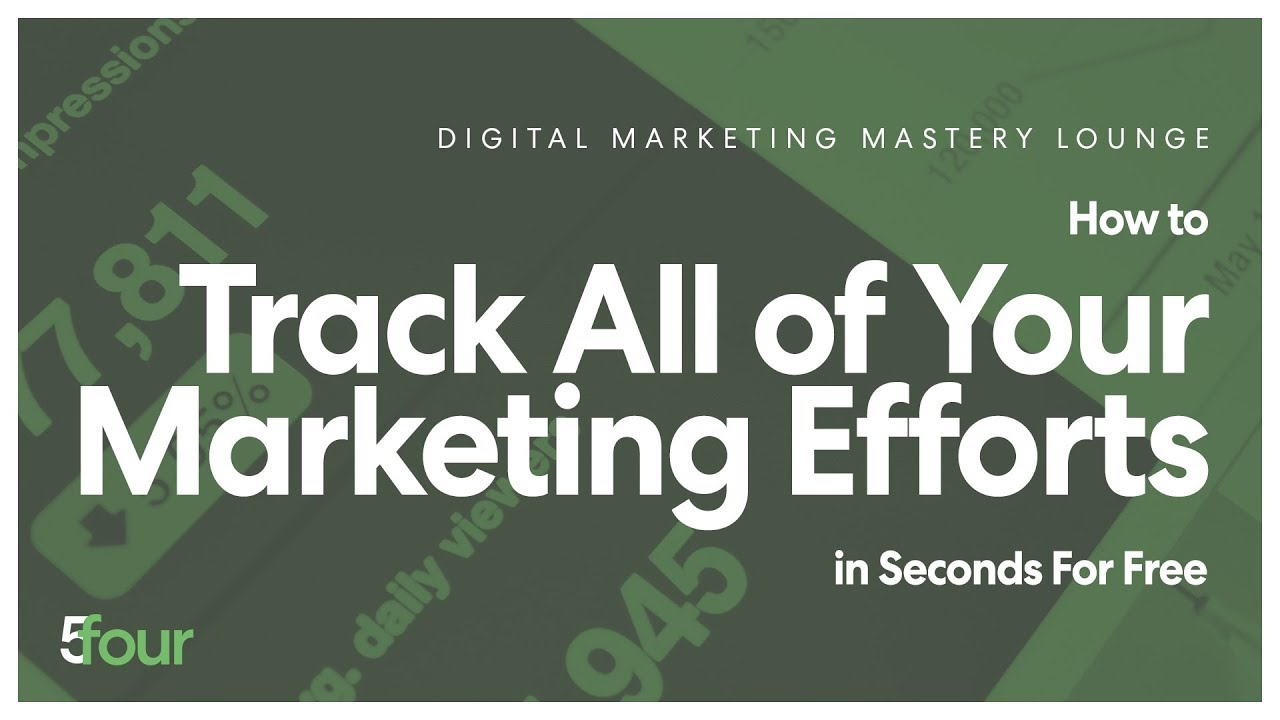 How to Track ALL of Your Marketing Efforts in Seconds FOR FREE