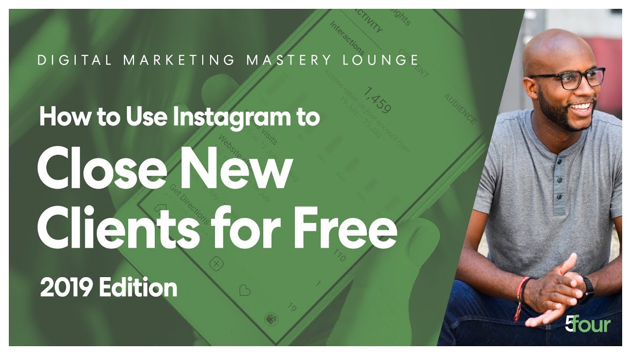 How to Use Instagram to Close NEW Clients for Free 2019 Edition