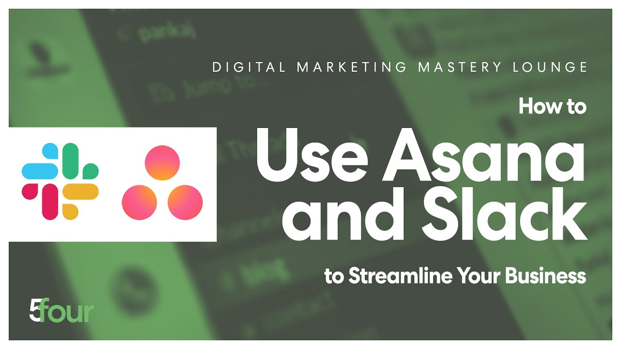 How to Use Asana and Slack to Streamline Your Business