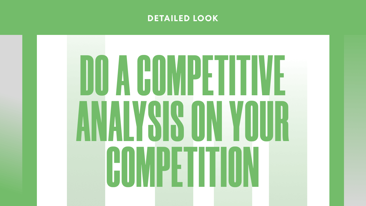 How to Do Competitive Analysis on Your Competition [DETAILED LOOK]