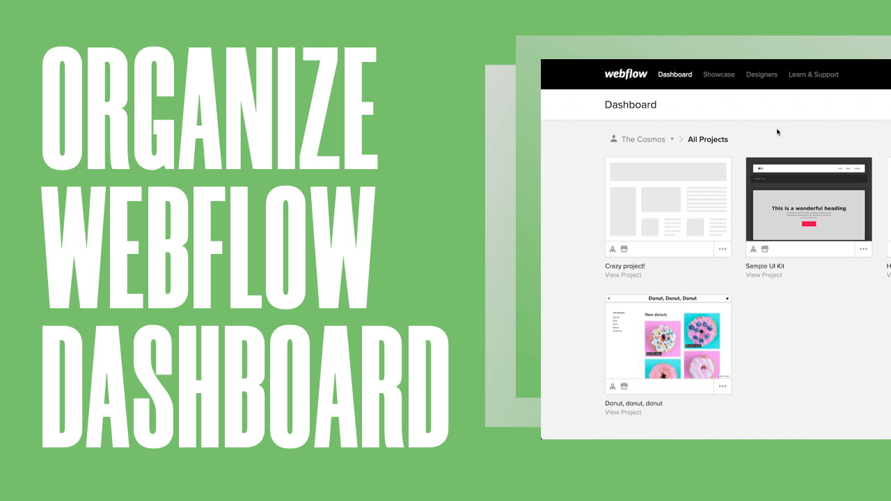 How to Organize Your Webflow Dashboard