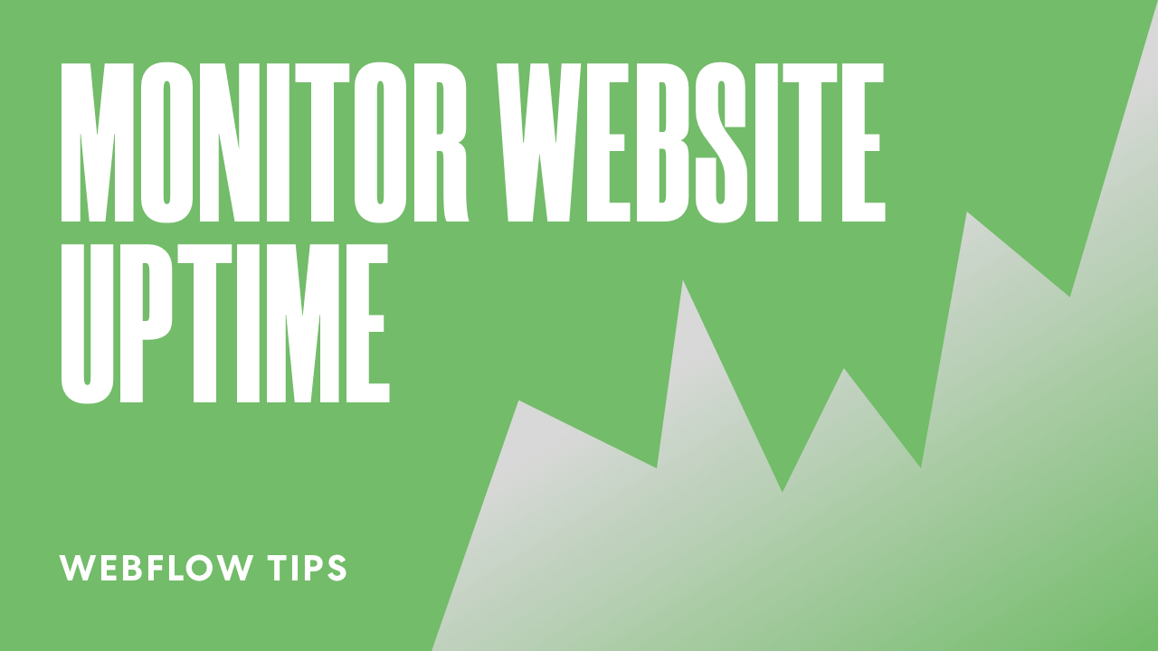 How to Monitor Uptime for Your Webflow Websites in Real-Time for FREE
