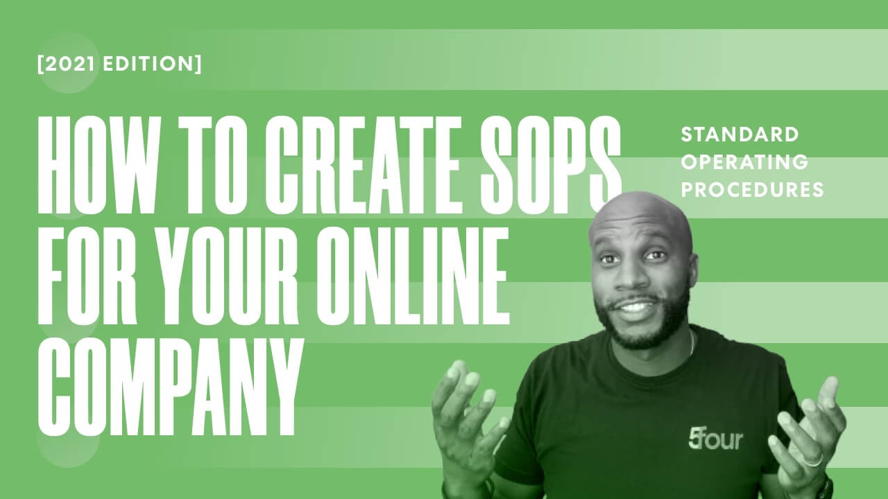 How to Create Standard Operating Procedures [SOPs] for Your Online Company