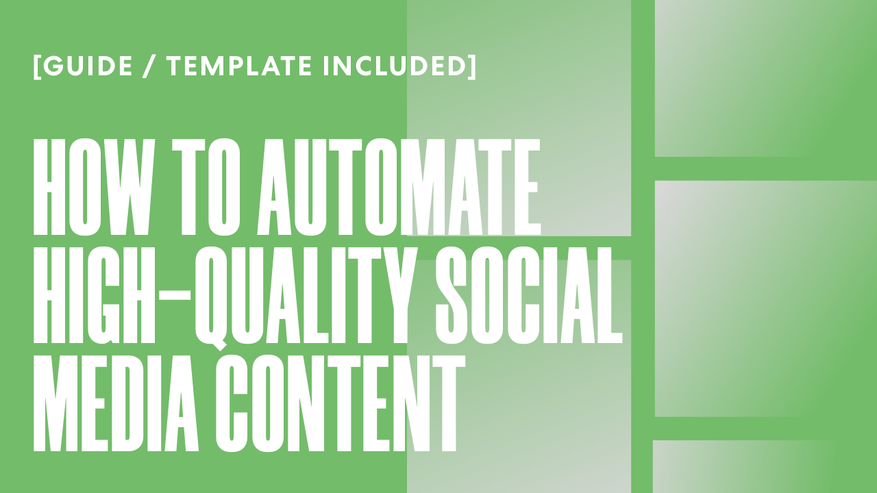 How to Automate High-Quality Social Media Content [Docs Included]