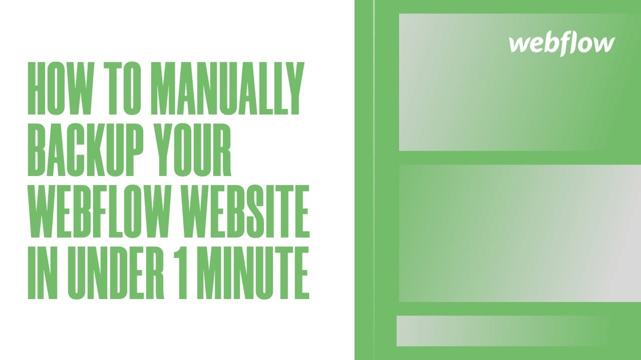 How to Manually Backup Your Webflow Website in Under 1 Minute